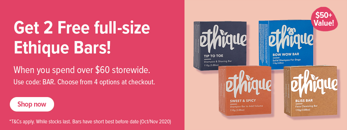 2 Free Ethique Bars when you spend $60+ storewide!