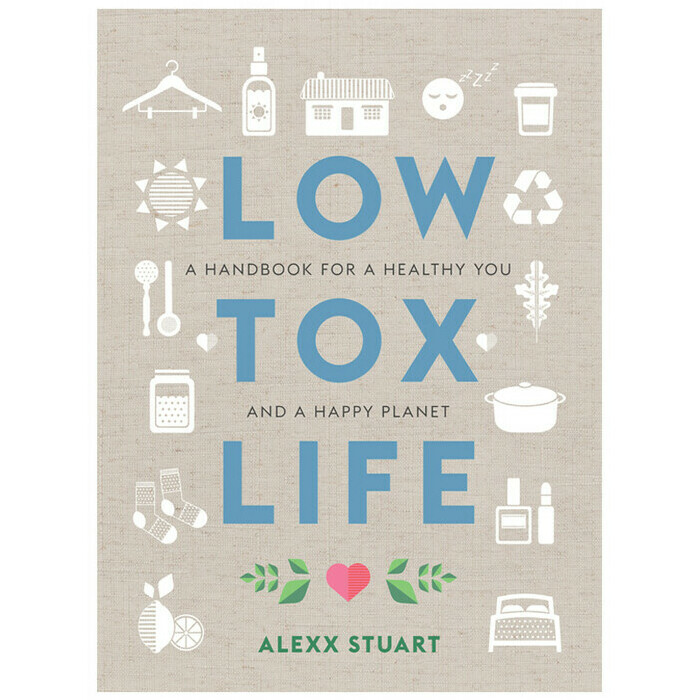 Low Tox Life by Alexx Stuart
