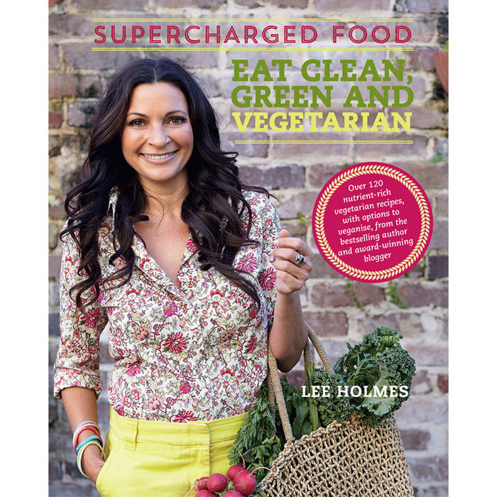 Eat Clean Green & Vegetarian by Lee Holmes