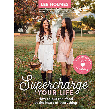 Supercharge Your Life by Lee Holmes