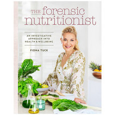 The Forensic Nutritionist by Fiona Tuck
